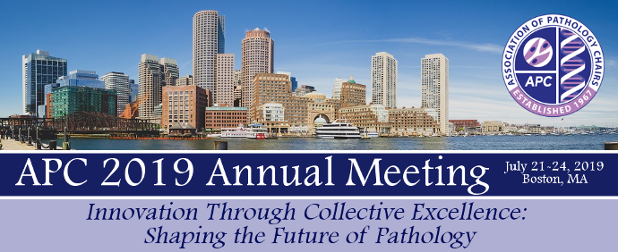 APC 2019 Annual Meeting: Innovation Through Collective Excellence: Shaping the Future of Pathology