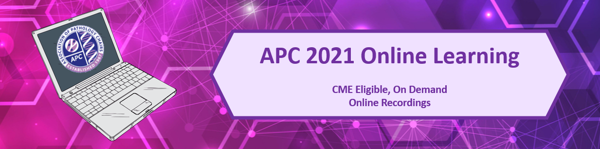 APC Online Learning - CME-eligible, on-demand recordings from APC 2021