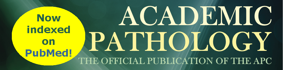Academic Pathology: The Official Publication of the APC